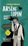 Arsene Lupin dżentelmen włamywacz. Naszyjnik cesarzowej Dariusz Rekosz, Maurice Leblanc