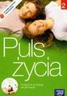 Puls życia 2 podręcznik z płytą CD