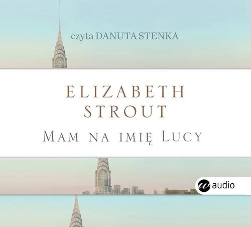 Mam na imię Lucy  CD (Audiobook) Strout Elizabeth