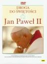 Jan Paweł II Droga do świętości