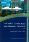 Wskaźniki jakości życia mieszkańców Poznania Tom 1