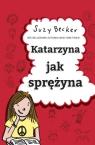 Katarzyna jak sprężyna Becker Suzy