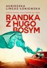 Randka z Hugo Bosym Lingas-Łoniewska Agnieszka