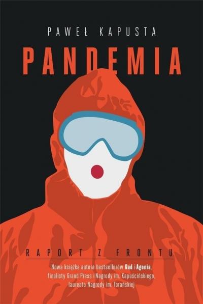 Pandemia. Raport z frontu (Uszkodzona okładka) Paweł Kapusta