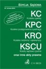 Kodeks cywilny Kodeks postępowania cywilnego Kodeks rodzinny i opiekuńczy Koszty sądowe cywilne oraz inne akty prawne