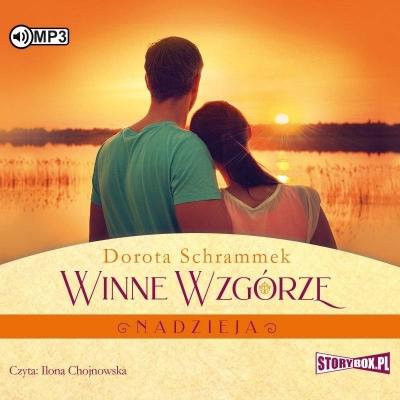 Winne Wzgórze. Nadzieja audiobook (Audiobook) Dorota Schrammek