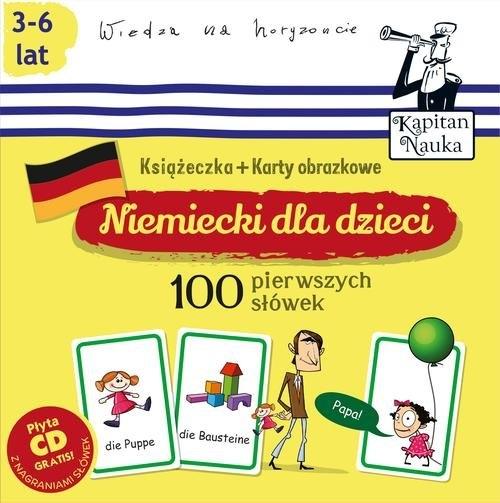 Kapitan Nauka. Niemiecki dla dzieci. 100 pierwszych słówek