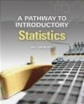 A Pathway to Introductory Statistics Jay Lehmann