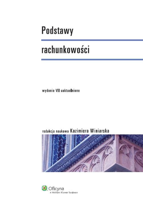 Podstawy rachunkowości Podręcznik Winiarska Kazimiera