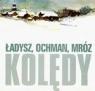 Ładysz - Kolędy (Płyta CD) Bernard Ładysz, Wiesław Ochman, Leonard A. Mróz
