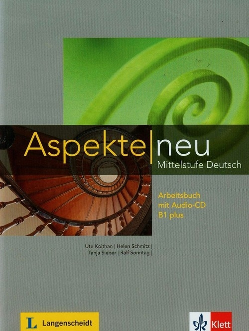 Aspekte Neu Mittelstufe Deutsch Arbeitsbuch mit Audio-CD B1 plus Koithan Ute, Schmitz Helen, Sieber Tanja
