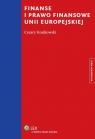 Finanse i prawo finansowe Unii Europejskiej