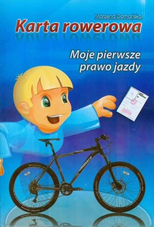 Karta rowerowa Moje pierwsze prawo jazdy Domańska Marzena