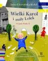 Czytam sobie Wielki Karol i mały Lolek Czerwińska-Rydel Anna
