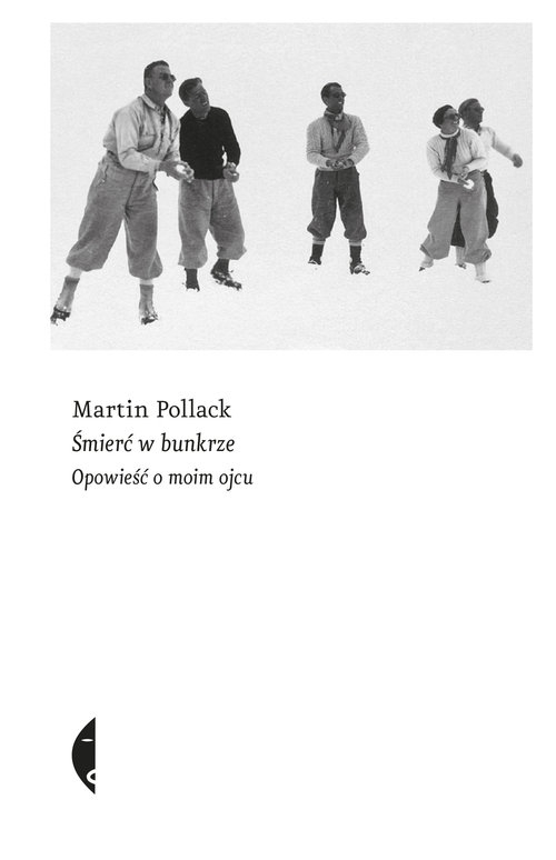 Śmierć w bunkrze Martin Pollack