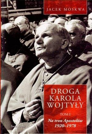 Droga Karola Wojtyły t.1 Moskwa Jacek