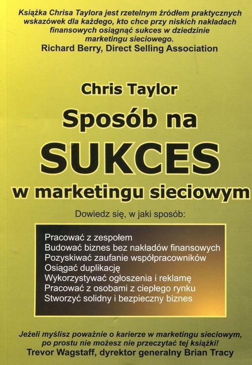 Sposób na sukces w marketingu sieciowym Taylor Chris