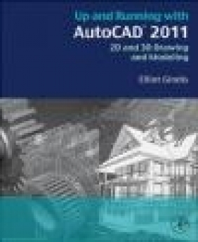 Up and Running with AutoCAD 2012 Elliot Gindis