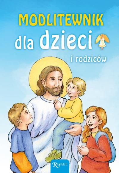 Modlitewnik dla dzieci i rodziców Mikołaj Bramowski