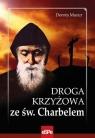 Droga krzyżowa ze św. Charbelem w.2020 Dorota Mazur