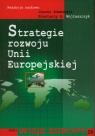 Strategie rozwoju Unii Europejskiej