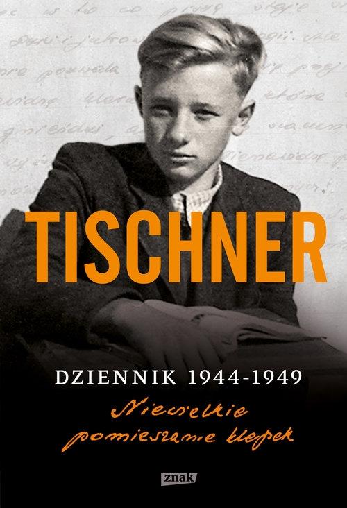 Dziennik 1944-1949 Niewielkie pomieszanie klepek Tischner Józef