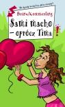 Sami macho - oprócz Tima