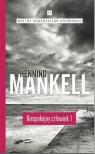 Niespokojny człowiek Część 1 Henning Mankell