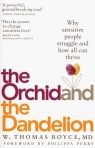 The Orchid and the Dandelion Boyce Thomas W.