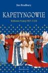 Kapetyngowie Królowie Francji 987-1328 Bradbury Jim