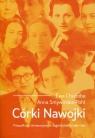 Córki Nawojki Filozofki na Uniwersytecie Jagiellońskim 1897-1967 Chudoba Ewa, Smywińska-Pohl Anna