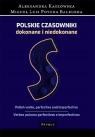 Słownik - Polskie czasowniki dokonane i niedokonane. Polish verbs, Kaszowska Aleksandra, Poveda Balbuena Miguel Luis
