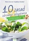 10 zasad zdrowego odżywiania w oparciu o najnowsze badania naukowe Souccar Thierry
