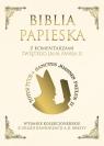 Biblia Papieska z komentarzami Świętego Jana Pawła II