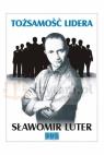 Tożsamość lidera Sławomir Luter