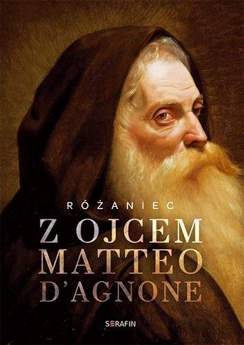 Różaniec z Ojcem Matteo d'Agnone Joanna Świątkiewicz