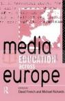 Media Education Across Europe French, David