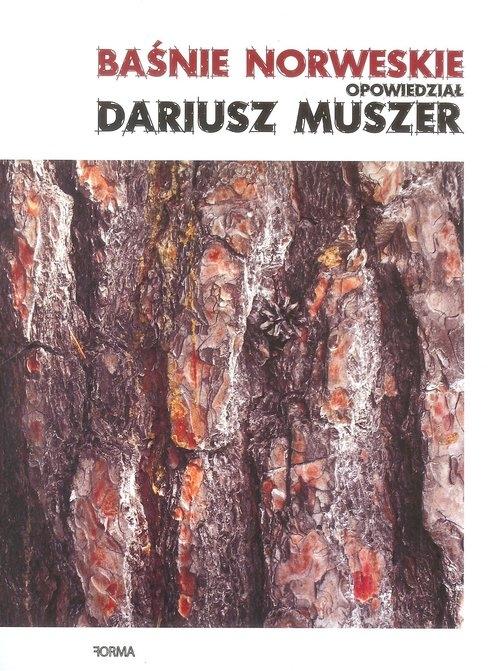 Baśnie norweskie opowiedział Dariusz Muszer Muszer Dariusz