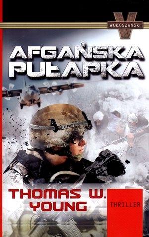Afgańska pułapka Young Thomas W.