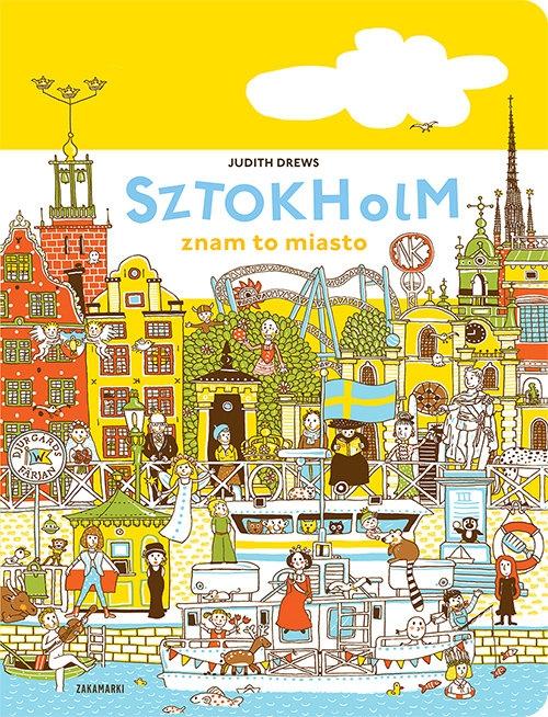 Sztokholm znam to miasto