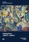 Autoetnograficzne zbliżenia i oddalenia O autoetnografii w Polsce