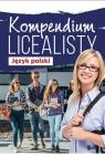 Kompendium licealisty. Język polski praca zbiorowa