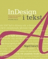 InDesign i tekst Profesjonalna typografia w Adobe InDesign French Nigel