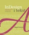 InDesign i tekstProfesjonalna typografia w Adobe InDesign French Nigel
