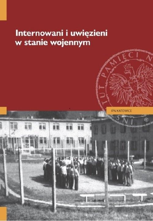 Internowani i uwięzieni w stanie wojennym Kurpierz Tomasz, Neja Jarosław