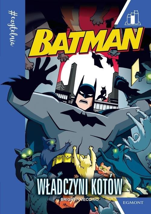 Batman Władczyni kotów #Czytelnia Bright J.E.