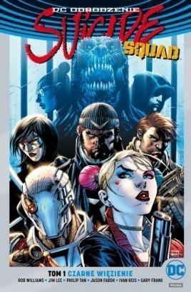 Suicide Squad T.1 Czarne więzienie (srebrna) praca zbiorowa