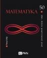 50 idei, które powinieneś znać Matematyka Crilly Tony