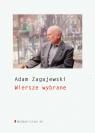 Wiersze wybrane Zagajewski Adam