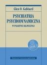Psychiatria psychodynamiczna w praktyce klinicznej